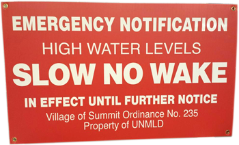 Emergency Notification High Water Levels Slow No Wake In Effect Until Further Notice July 12, 2017